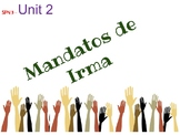 Story Telling Unit: Mandatos de Irma Volunteering, Commands, Future Tenses