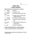 Story Test: Horse Heroes (Scott Foresman Reading Street)