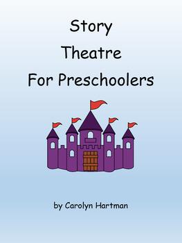 Story Theatre for Preschoolers
