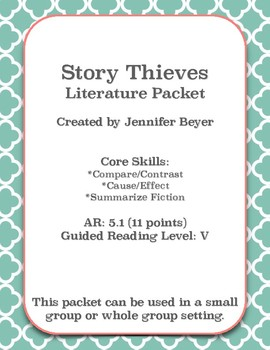 Story Thieves Comprehension Packet - Compare/Contrast, Cau