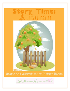 Story Time: Autumn (Crafts and Activities for Picture Books)