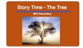 Story Time - The Tree ( Recording)