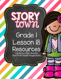 Story Town Grade 1 Lesson 18 Resources