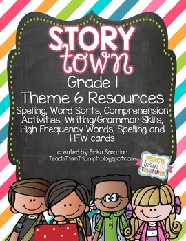 Story Town Grade 1 Resources {Theme 6}