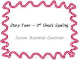 Story Town Spelling Essential Questions - Third Grade Posters