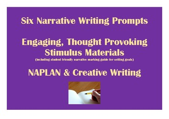 Narrative Writing Stimulus Prompts NAPLAN (with rubric)