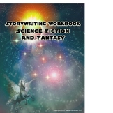 Story Writing Workbook: Science Fiction and Fantasy