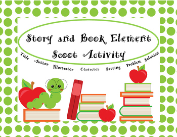 Story and Book Elements Scoot Activity