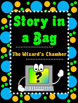 """Writing Activity: Story in a Bag """"The Wizard's Chamber"""""""