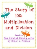 Story of 100: Multiplication and Division / 3.OA.C.7 / One Hundred Hungry Ants