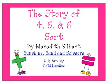 Story of 4, 5, and 6 Sort