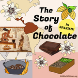 Story of Chocolate Unit: SPANISH Readings, History, Maps,