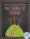 Story of Easter Writing Template Pages