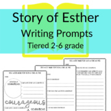 Story of Esther TIERED WRITING PROMPTS Sunday School or Ho