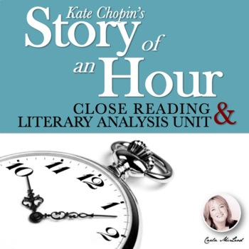 """Story of an Hour,"" Chopin, 23-Page Close Reading & Literary Analysis Unit"