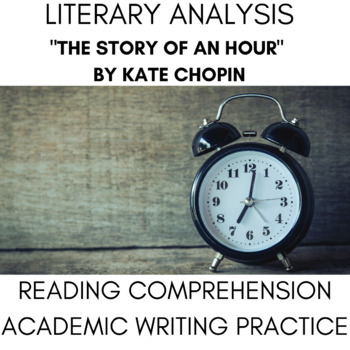 Story of an Hour, Kate Chopin Feminist Short Story w/ Writing Practice