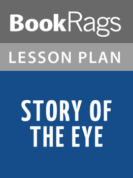 Story of the Eye Lesson Plans