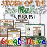 Story of the Taj Mahal WebQuest {Digital}