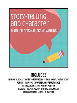 Story-telling and Character through Original Scene Writing