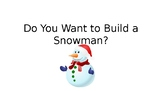StoryTellers Six Elements of a Story: Do You Want to Build a Snowman?