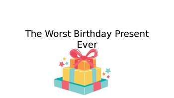 StoryTellers Six Elements of a Story: The Worst Birthday Ever!