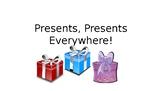 StoryTellers Six Elements of the Story: Presents! Presents