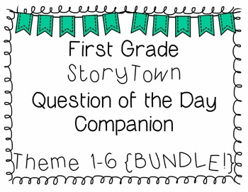 {StoryTown} First Grade Question of the Day Companion BUNDLE!