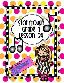 StoryTown Grade 1 Lesson 24 Resource Unit