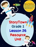 StoryTown Grade 1 Lesson 26 Resource Unit