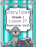 StoryTown Grade 1 Lesson 27 Resource Unit