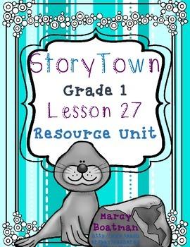 StoryTown Grade 1 Lesson 27 Resource Unit