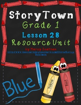 StoryTown Grade 1 Lesson 28 Resource Unit