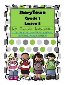 StoryTown Grade 1 Lesson 8 Resource Unit