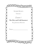 StoryTown, Grade 4,  Lesson1: The Hot and Cold Summer