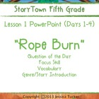 """Storytown Grade 5 Lesson 1 """"Rope Burn"""" Weekly PowerPoint"""