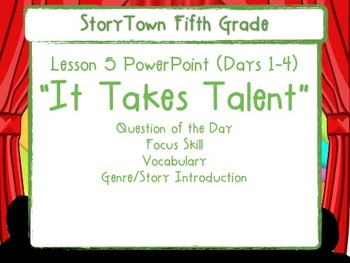 """Storytown Grade 5 Lesson 5 """"It Takes Talent"""" Weekly PowerPoint"""