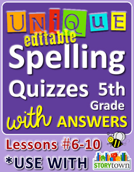 StoryTown Grade 5 – Unique, Editable Spelling Quizzes w/ A