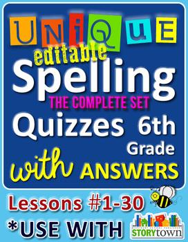 StoryTown Grade 6 – Unique, Editable Spelling Quizzes w/Answers – Lessons #1-30