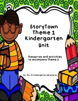 StoryTown Theme 1 Kindergarten Unit