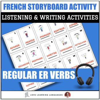 French Regular ER Verbs - Storyboard Listening Comprehension - Distance Learning