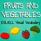 "Teaching ESL/ELL - ""Fruits and Vegetables"" Packet"