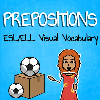 "Teaching ESL/ELL - ""Prepositions"" Packet"
