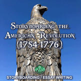 Storyboarding the American Revolution - Storyboard / Essay