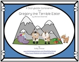 Gregory the Terrible Eater: A Storybook Companion