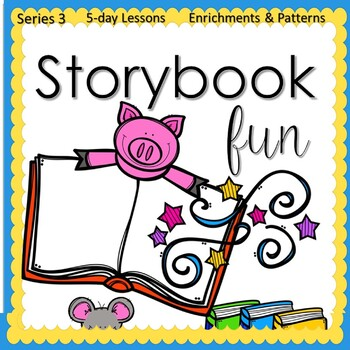 Storybook Fun (5-day Thematic Unit)
