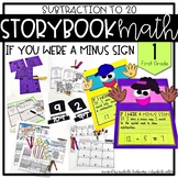 Storybook Math Subtraction to 20 (First Grade): If you wer