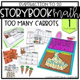 Storybook Math Subtraction to 20 (First Grade): Too Many Carrots