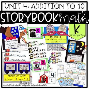 Storybook Math: Unit 4 Addition to 10 (Kindergarten)