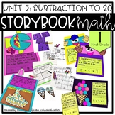 Storybook Math: Unit 5 Subtraction to 20 (First Grade)