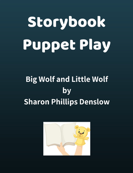 Storybook Puppet Play - Big Wolf and Little Wolf